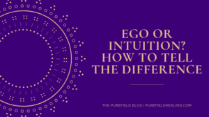 ego or intuition how to tell the difference