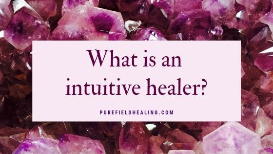 what is an intuitive healer