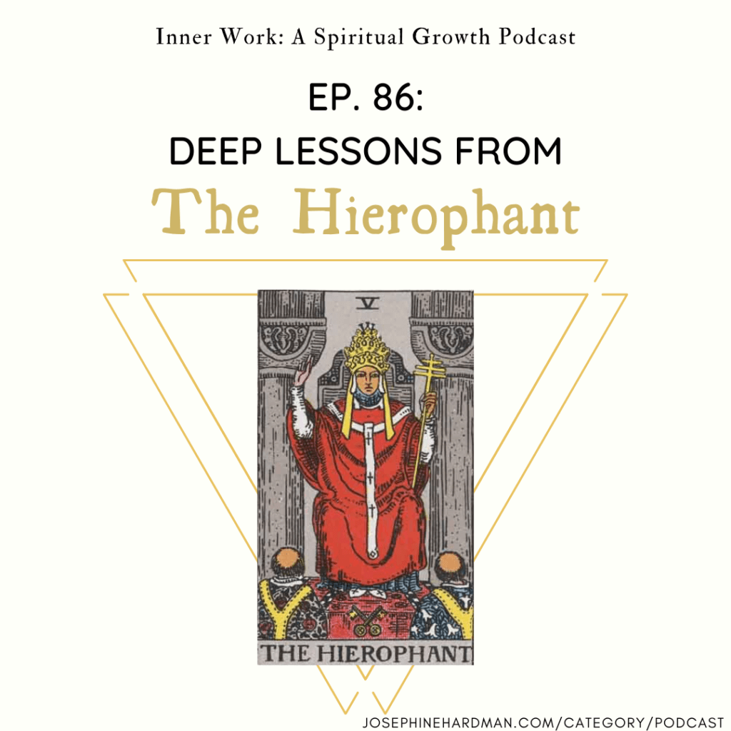 spiritual podcast episode featuring The Hierophant Tarot card image
