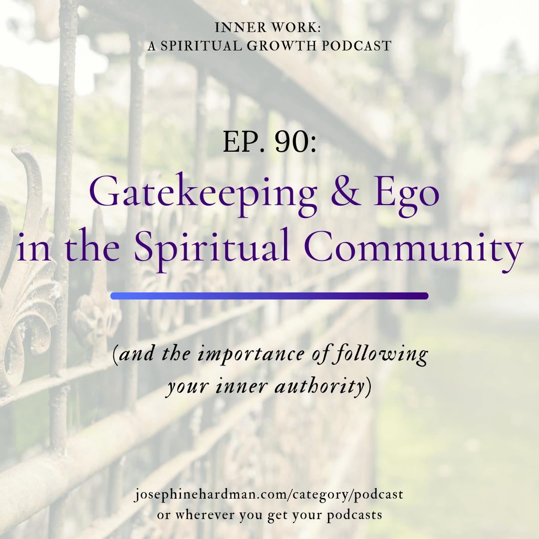 image of gate spiritual podcast gatekeeping and ego in spiritual community